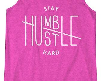 Stay Humble, Hustle Hard  -  Fitness, Workout, Racerback Tank, Yoga, Shirt, Tanktop, Gym, Yogi, Crossfit, Beachbody, Barre