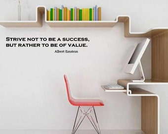 Albert Einstein quote on Success and Value 23''x5''