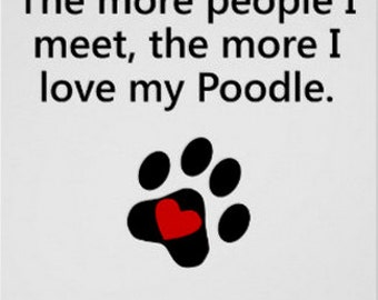 The more people I meet...