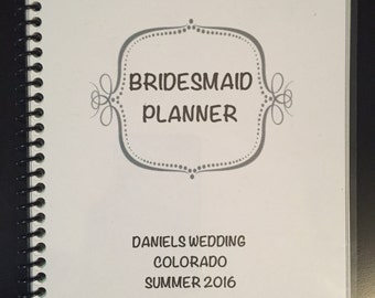 Bridesmaid or Maid of Honor Planner