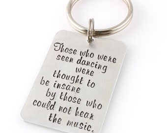 Personalized Keychain - Custom Quote Keychain - Your Text, Song Lyric, Quote or Kids Names - Gift for Him