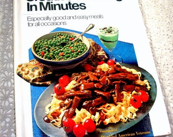 Vintage Pillsbury's Cookbook, Creative Cooking in Minutes, Recipes, Cooking, Disabled American Veterns, Meals, 1971