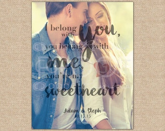 I Belong With You, Quote print, Personalized anniversary paper gift, Print featuring your photo // You Choose Size & Type // H-Q28-1PS QQ5