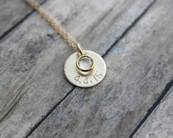 14k Gold filled Disc personalized with Date and Swarovski Crystal Birthstone, Hand Stamped, Mommy Jewelry, Custom, birthday necklace