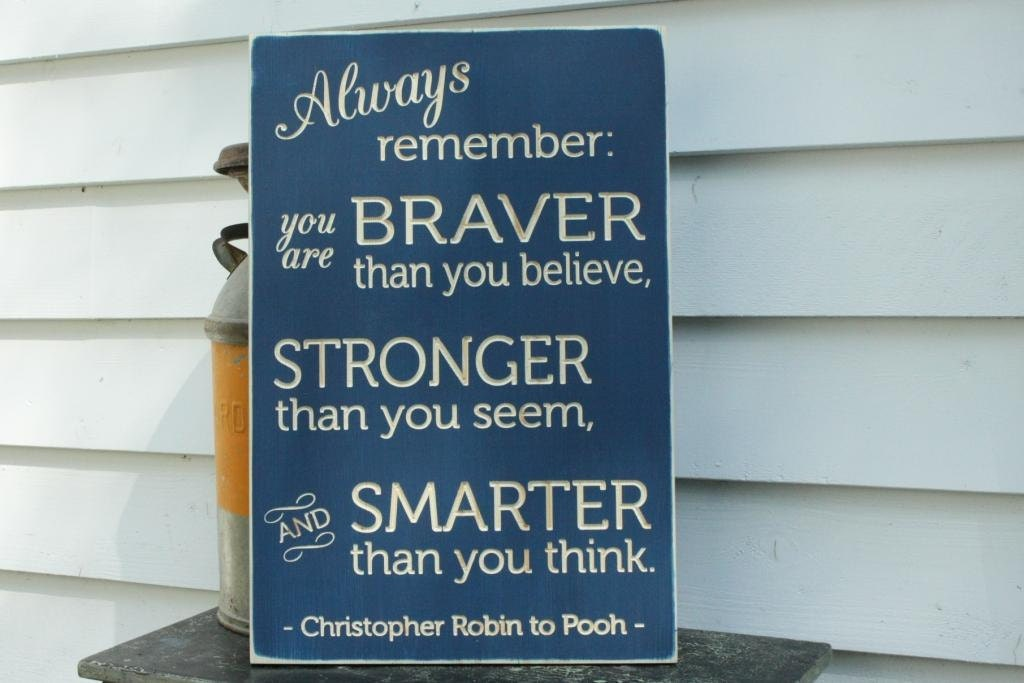 Always Remember You Are Braver Stronger Smarter Winnie The