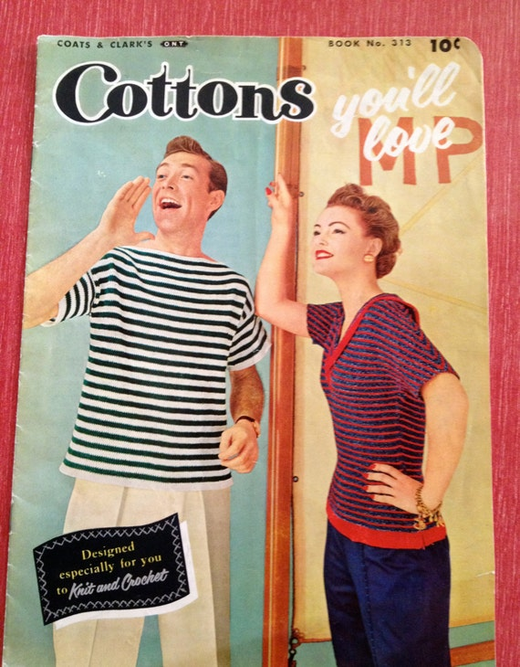 1955 Cottons You'll Love Knit and Crochet Coats and Clarks Pattern Book