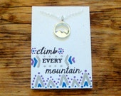 Mountain Sterling Silver Charm Necklace Climb Every Mountain