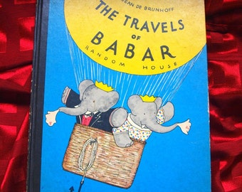 Travels Of Babar Jean De Brunhoff Random House 1961 Children Book Illustrated Elephant Hot Air Balloon Merle S Haas Seaside Cannibals Whale
