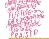 Beauty Is Deceptive - Proverbs 31:30 - 8x10 Hand Lettered Print by Mandy England