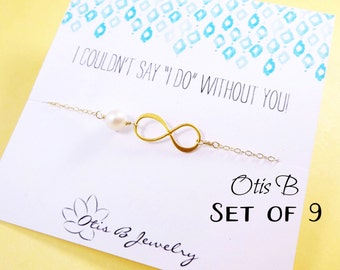 NINE Gold infinity bracelets on Bridesmaid thank you cards, Be my Bridesmaid gifts, Bridal jewelry gift set, pearl necklaces for bridesmaids
