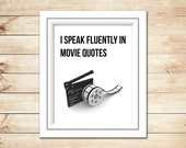 Instant Download, I Speak Fluently In Movie Quotes, Black and White Funny Printable Wall Art, Digital Typography