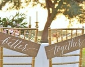 Better Together Chair Signs, Better Together Sign, Mr and Mrs Wedding Signs, Mr Mrs chair Signs, Wedding Chair Signs,  beloved