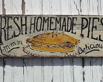 Fresh Homemade Pies Sign..Customize It