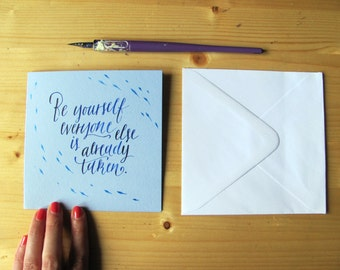 Calligraphy card, Oscar Wilde quote (4.7 x 4.7) Be yourself