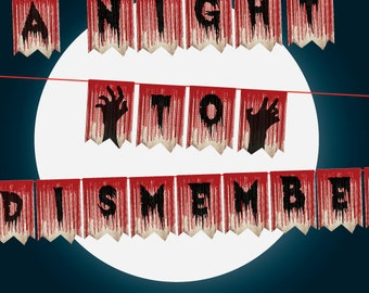 Zombie Walking Dead Decor, A Night To Dismember Printable Dripping Blood Horror Party Decor, Walking Dead Zombie Apocalypse Halloween Banner