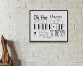 Imagination Quote, Creativity Quote, Dr. Suess Quote, Craft Quote, Graduation Art, Inspirational Quote