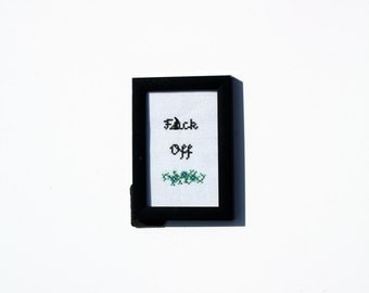 F*ck Off - cross stitch with floral detail