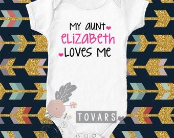 My aunt loves me bodysuit - my aunt loves me shirt - my aunt loves me t-shirt - personalized my aunt loves me shirt - my aunt loves me tee