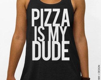 Pizza Is My Dude - Black Flowy Tank Top
