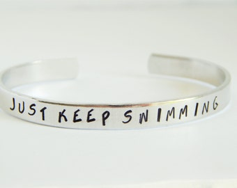 Just Keep Swimming Finding Nemo Inspired Aluminum Cuff Bracelet, Gift Under 20
