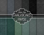 "Chalkboard digital paper: ""CHALKBOARD PAPERS"" with chalkboard backgrounds in gray, black, green, chalkboard texture, schoolboard"