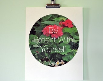 Be Patient With Yourself: Feminist Mental Health Self Care Affirmation Poster Print