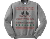 Crewneck - Meowy Christmas - Sweater Jumper Pullover Funny Christmas Sweater Cat Womens Ladies Outfit Oversized
