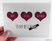 Friend Birthday Card / Best Friend Birthday / Birthday Greeting / Funny Birthday / Unique Birthday Card / Best Bitch