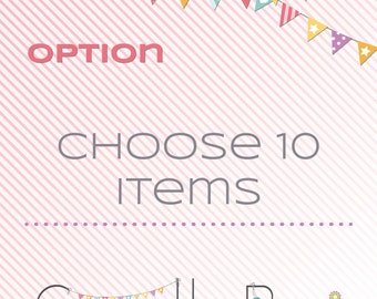 Pick any 10 items of your favorite printable decoration pack