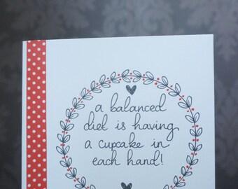 Handmade 'A balanced diet' greetings card