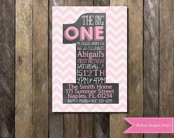 PRINTABLE  First Birthday Invitation - 1st Birthday Invitation Pink Chevron The Big One -  Girls Boys Birthday Party 4x6 or 5x7