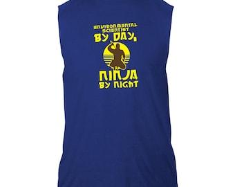 Environmental Scientist By Day, Ninja By Night Sleeveless T-Shirt