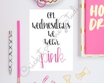 On Wednesdays We Wear Pink Print, Mean Girls, Mean Girls Quote, Mean Girls Print, Mean Girls Art,  Girls room art, gift for her