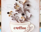"Quilling Art: ""Love Coffee"" Paper Art, Framed, Free-standing frame, Wall Art and Deco"