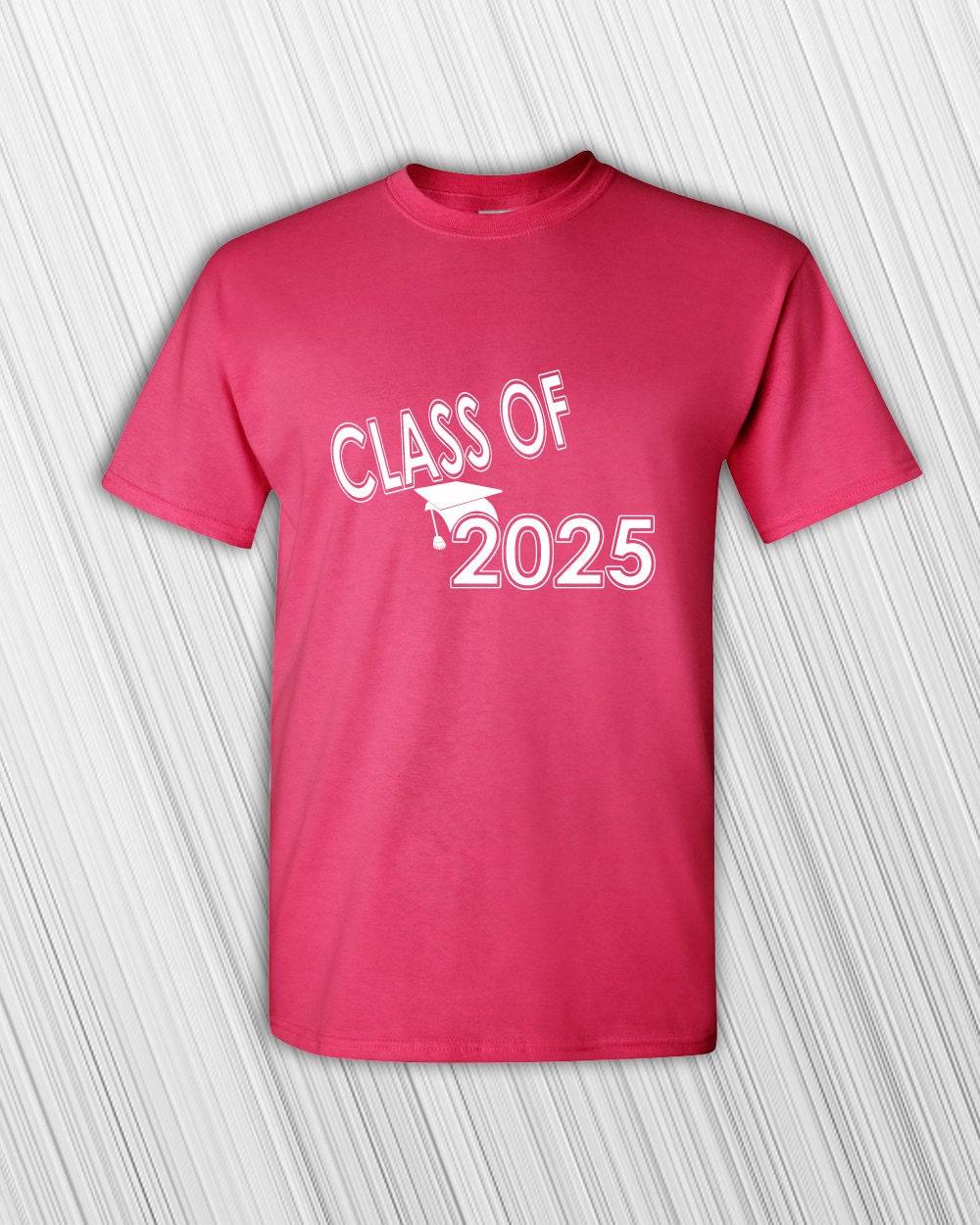 Class Of 2025 T Shirt Tee Back To School Custom Year