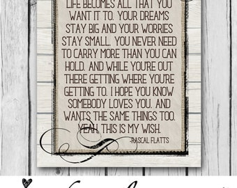 Rascal Flatts Song, Wood, 8x10, Girl or Boy, Rustic, Baby Shower, Nursery, Wall Art, Printable, Digital, Ready to Frame - INSTANT DOWNLOAD