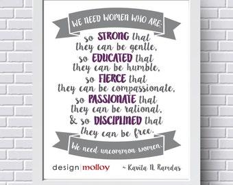 Inspirational Quote, Strong Women PRINT, Kavita N Ramdas QUOTE, Gift for Her, Powerful Women, Feminist Wall Art, Graduation, Inspirational