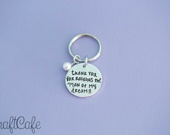 """Hand Stamped Mother in Law Keychain """"Thank you for raising the man of my dreams"""" - Hand Stamped Jewelry"""