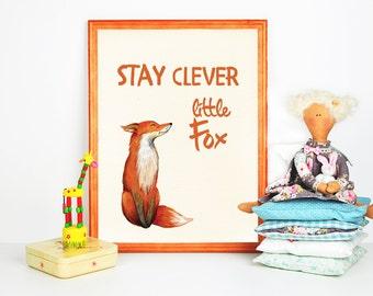 Stay clever Little Fox, nursery quote, fox print, woodland nursery print, playroom wall art, boy room art, baby boy wall art kids room print