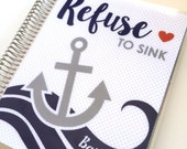 Refuse to Sink - Anchor Cover - Personalized