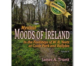 FREE U.S. SHIPPING! Vol. IV, In the Footsteps of W. B. Yeats at Coole Park and Ballylee (Mystical Moods of Ireland), Ireland, Irish Gifts