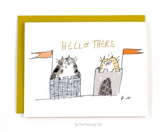 Castle Cat Card - Hello There - Funny Cat Card - Miss You Card - Thinking of You