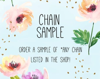 CHAIN SAMPLE / Order a Sample of Chain Listed in the Shop / Try Out Our Best Sellers