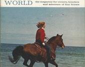 Vintage Arabian Horse World Magazine, Back Issue September 1972