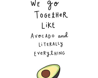 Avocado & Literally Everything Print - Hand-Illustrated