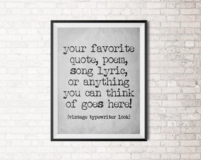 Custom Vintage Typewriter Quote Art Print