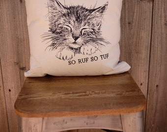 Hand Screen Printed, So Ruf So Tuf, Kitty Cat Pillow - Decorative throw pillow cushion cover