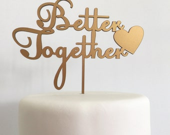Better Together Gold Acrylic Wedding Cake Topper