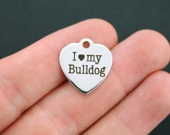 Bulldog Stainless Steel Charm - I love my bulldog - Exclusive Line - Quantity Options  - BFS164