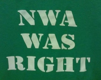 Long Sleeve NWA Was Right Screen Print T-shirt in Mens or Womens Sizes S-3XL